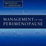 Management of the Perimenopause (Practical Pathways in Ob/Gyn)
