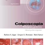Colposcopia. Principios y práctica Manual y Atlas integrados