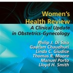 Women's Health Review: A Clinical Update in Obstetrics – Gynecology (Expert Consult – Online and Print)