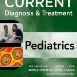 CURRENT Diagnosis and Treatment Pediatrics, 21st Edition