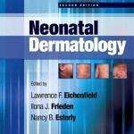 Neonatal Dermatology, 2nd Edition