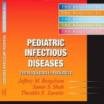 Pediatric Infectious Diseases: The Requisites