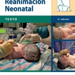 Texto de Reanimación Neonatal, 6ª Edición
