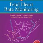 Fetal Heart Rate Monitoring, 4th Edition