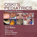 Oski's Pediatrics: Principles and Practice, 4th Edition