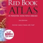 Red Book Atlas of Pediatric Infectious Diseases, 2nd Edition