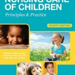 Nursing Care of Children: Principles and Practice, 4th Edition