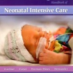 Merenstein & Gardner's Handbook of Neonatal Intensive Care, 7e
