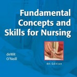 Fundamental Concepts and Skills for Nursing, 4th Edition