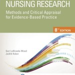 Nursing Research: Methods and Critical Appraisal for Evidence-Based Practice, 8th Edition