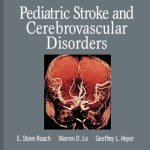 Pediatric Stroke and Cerebrovascular Disorders