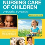 Study Guide for Nursing Care of Children: Principles and Practice, 4th Edition