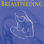 Clinical Management of Breastfeeding