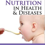 Pediatric Nutrition in Health and Disease