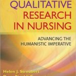 Qualitative Research in Nursing: Advancing the Humanistic Imperative Edition 5