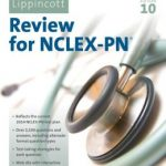 Lippincott's Review for NCLEX-PN 10th Edition