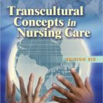 Transcultural Concepts in Nursing Care Edition 6
