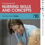 Fundamental Nursing Skills and Concepts 10th Edition