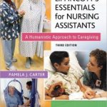 Lippincott's Essentials for Nursing Assistants Edition 3