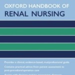 Oxford Handbook of Renal Nursing