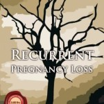 Recurrent Pregnancy Loss – ECAB
