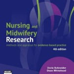 Nursing and Midwifery Research: Methods and Appraisal for Evidence-Based Practice, 4th Edition
