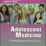 Adolescent Medicine: A Handbook for Primary Care