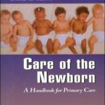Care of the Newborn: A Handbook for Primary Care