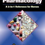 Pharmacology: A 2-in-1 Reference for Nurses