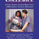 Ask a Colleague: Expert Nurses Answer More Than 1,000 Complex Clinical Questions