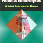 Fluids and Electrolytes: A 2-in-1 Reference for Nurses