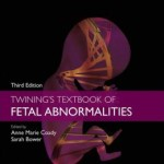 Twining's Textbook of Fetal Abnormalities, 3rd Edition