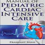 Manual of Pediatric Cardiac Intensive Care