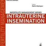 Infertility Management Series: Intrauterine Insemination