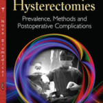Hysterectomies: Prevalence, Methods and Postoperative Complications