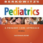 Berkowitz's Pediatrics  :  A Primary Care Approach, 5th Edition