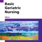 Basic Geriatric Nursing, 6th Edition