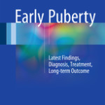 Early Puberty                            :Latest Findings, Diagnosis, Treatment, Long-term Outcome