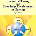 Integrated Theory and Knowledge Development in Nursing, 8th Edition