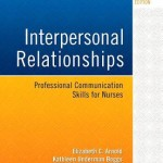 Interpersonal Relationships  :  Professional Communication Skills for Nurses, 7th Edition