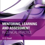 Mentoring, Learning and Assessment in Clinical Practice  :  A Guide for Nurses, Midwives and Other Health Professionals