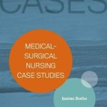 Medical-Surgical Nursing Case Studies