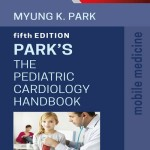 The Pediatric Cardiology Handbook  : Mobile Medicine Series, 5th Edition