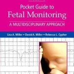 Mosby's Pocket Guide to Fetal Monitoring: A Multidisciplinary Approach, 8th Edition