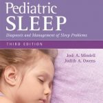 A Clinical Guide to Pediatric Sleep  :  Diagnosis and Management of Sleep Problems, 3rd Edition