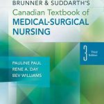 Brunner & Suddarth's Canadian Textbook of Medical-Surgical Nursing, 3rd Edition