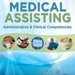 Medical Assisting : Administrative and Clinical Competencies, 8th Edition