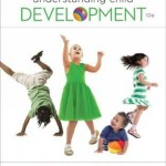 Understanding Child Development, 10th Edition
