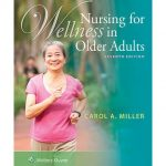 Nursing for Wellness in Older Adults, 7th Edition