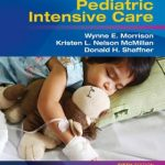 Rogers' Handbook of Pediatric Intensive Care, 5th Edition